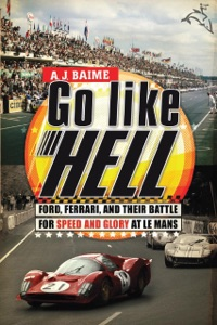 Go Like Hell - A J Baime pdf download