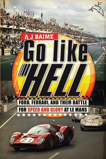 Go Like Hell by A J Baime PDF Download