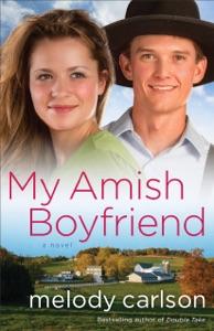 My Amish Boyfriend - Melody Carlson pdf download