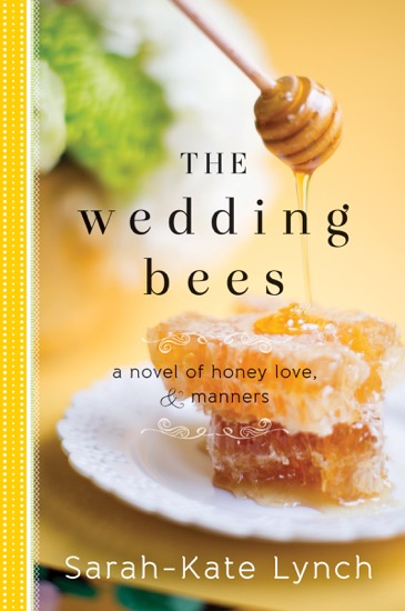 The Wedding Bees by Sarah-Kate Lynch pdf download