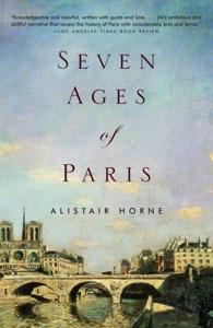 Seven Ages of Paris - Alistair Horne pdf download