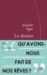 Le donjon - Jennifer Egan pdf download