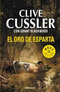 El oro de Esparta (Las aventuras de Fargo 1) - Clive Cussler & Grant Blackwood pdf download