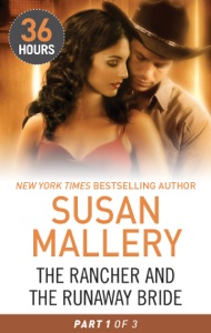 The Rancher and the Runaway Bride Part 1 - Susan Mallery pdf download