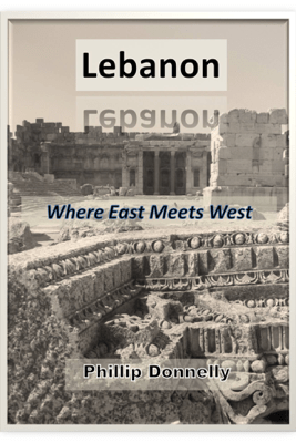 Lebanon: Where East Meets West - Phillip Donnelly