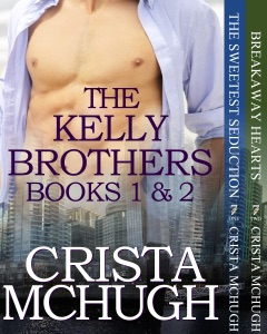 The Kelly Brothers, Books 1 and 2 - Crista McHugh pdf download
