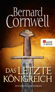 Das letzte Königreich - Bernard Cornwell pdf download