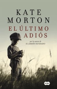 El último adiós - Kate Morton pdf download