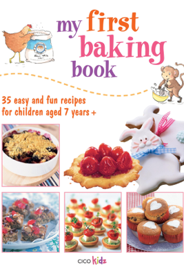 My First Baking Book - CICO Books