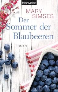 Der Sommer der Blaubeeren - Mary Simses pdf download