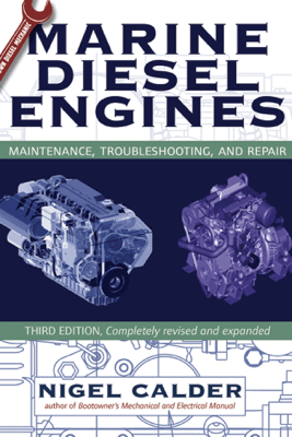 Marine Diesel Engines : Maintenance, Troubleshooting, and Repair - Nigel Calder