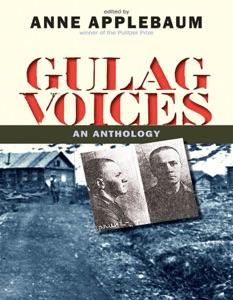 Gulag Voices - Anne Applebaum & Jane Ann Miller pdf download
