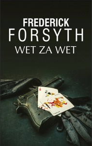 Wet za wet - Frederick Forsyth pdf download