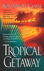 Tropical Getaway - Roxanne St. Claire pdf download