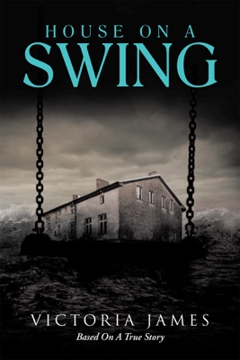 House on a Swing - Victoria James pdf download
