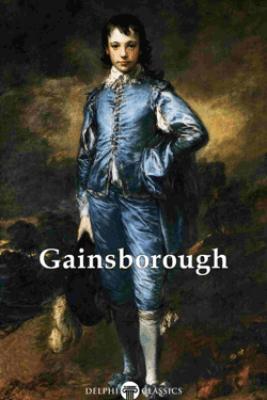 Delphi Complete Works of Thomas Gainsborough (Illustrated) - Thomas Gainsborough