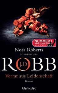 Verrat aus Leidenschaft - J. D. Robb pdf download