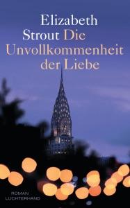 Die Unvollkommenheit der Liebe - Elizabeth Strout pdf download