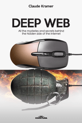 Deep Web - Claude Kramer