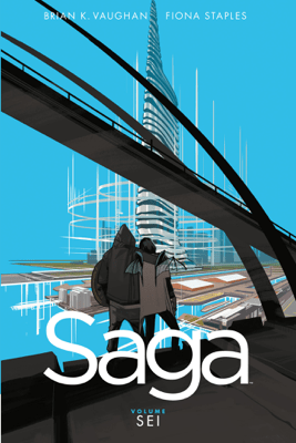 Saga 6 - Brian K. Vaughan & Fiona Staples pdf download