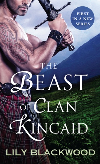 The Beast of Clan Kincaid by Lily Blackwood pdf download