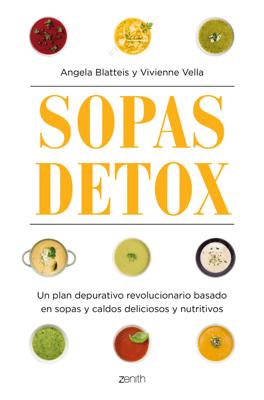 Sopas detox - Angela Blatteis & Vivienne Vella pdf download