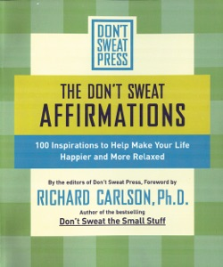 The Don't Sweat Affirmations - Richard Carlson pdf download