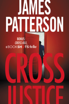 Cross Justice - James Patterson