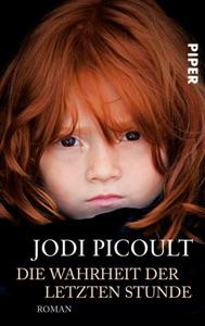 Die Wahrheit der letzten Stunde - Jodi Picoult pdf download