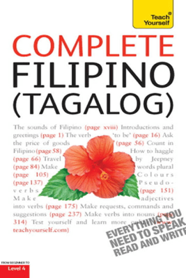 Complete Filipino (Tagalog) Beginner to Intermediate Book and Audio Course - Laurence McGonnell & Corazon Salvacion Castle