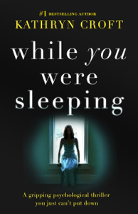 While You Were Sleeping - Kathryn Croft pdf download