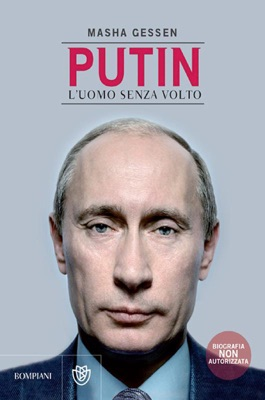 Putin l'uomo senza volto - Masha Gessen pdf download