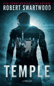 Temple: A Thriller - Robert Swartwood pdf download