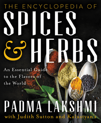 The Encyclopedia of Spices and Herbs - Padma Lakshmi pdf download