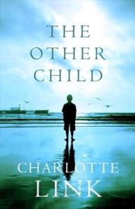The Other Child - Charlotte Link & Stefan Tobler pdf download