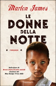Le donne della notte - Marlon James pdf download