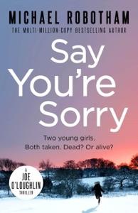 Say You're Sorry - Michael Robotham pdf download