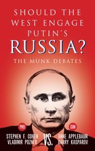 Should the West Engage Putin's Russia? - Stephen Cohen, Vladimir Pozner, Anne Applebaum & Garry Kasparov pdf download