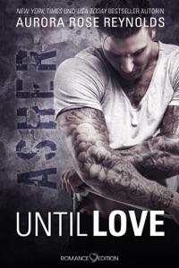 Until Love: Asher - Aurora Rose Reynolds pdf download
