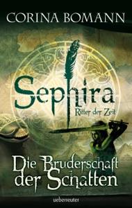 Sephira - Ritter der Zeit 1 - Corina Bomann pdf download