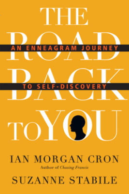 The Road Back to You - Ian Morgan Cron & Suzanne Stabile