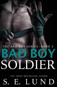 Bad Boy Soldier - S. E. Lund pdf download