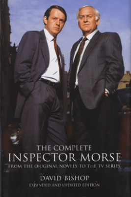 The Complete Inspector Morse (Updated and Expanded Edition) - David Bishop