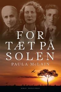 For tæt på solen - Paula McLain pdf download