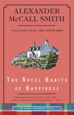 The Novel Habits of Happiness - Alexander McCall Smith pdf download