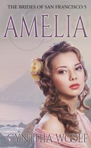 Amelia - Cynthia Woolf pdf download