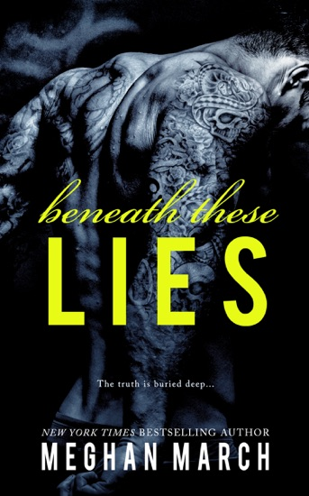 Beneath These Lies by Meghan March PDF Download