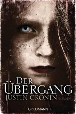 Der Übergang - Justin Cronin pdf download