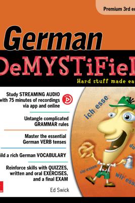 German Demystified, Premium 3rd Edition - Ed Swick
