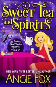 Sweet Tea and Spirits - Angie Fox pdf download